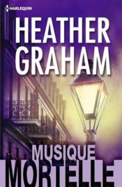 Vente livre :  Musique mortelle  - Graham-H - Heather Graham