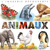 Animaux  - Emilie Beaumont - Jacques Beaumont - Bernard Alunni - Marie-Christine Lemayeur