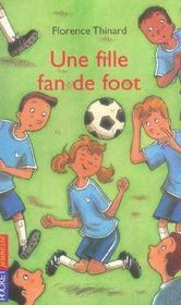 Vente  Une Fille Fan De Foot  - Florence Thinard