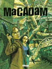Macadam t.2 ; le chant du bourreau - Couverture - Format classique