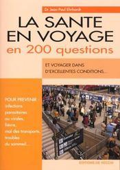 La Sante En Voyage En 200 Questions - Intérieur - Format classique