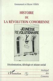 Histoire De La Revolution Comorienne - Intérieur - Format classique