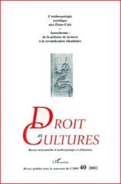 Revue Droit Et Cultures N.40 ; L'Anthropologie Juridique Aux Etat-Unis ; Autochtonie - Couverture - Format classique