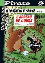 L'Agent 212 Pirate T.15; L'Appeau De L'Ours - Couverture - Format classique