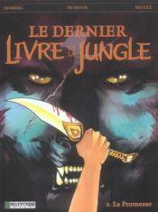 Le dernier livre de la jungle t.2 ; la promesse - Intérieur - Format classique