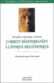 L'orient méditerranéen à l'époque hellénistique - Couverture - Format classique