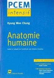 Anatomie Humaine Pcem Intensif Pour Le Concours Cours Complet Et Concis 500 Ques - Intérieur - Format classique