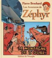 Zéphyr t.3 ; la montagne de l'oubli - Couverture - Format classique