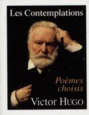 Les contemplations ; poèmes choisis - Couverture - Format classique