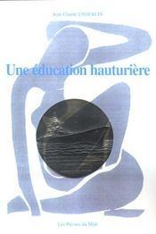 Une Education Hauturiere - Intérieur - Format classique