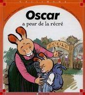 Oscar A Peur De La Recre - Intérieur - Format classique