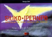 Comment se sont créées les étoiles ; siliko, ipetimpo - Couverture - Format classique