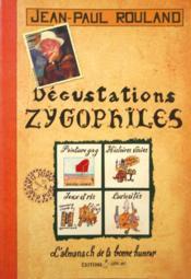 Dégustations zygophiles - Couverture - Format classique