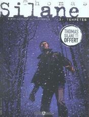 Thomas silane t.3 ; tempetes - Intérieur - Format classique