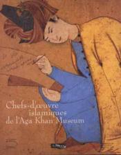 Chefs-D'Oeuvre Islamiques De Alga Khan Museum - Couverture - Format classique