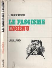 Le fascisme ingénu - Couverture - Format classique