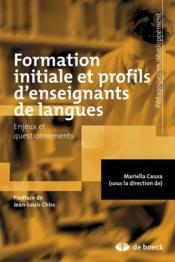 La formation initiale et profils d'enseignants de langues - Couverture - Format classique