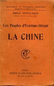 Les Peuples D'Extreme Orient : La Chine. Collection : Bibliotheque De Philosophie Scientifique. - Couverture - Format classique
