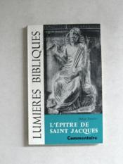 L'epitre de Saint Jacques. Commentaire.