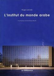 L'Institut du monde arabe - Intérieur - Format classique