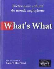 What'S What Dictionnaire Culturel Du Monde Anglophone - Intérieur - Format classique