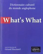 What'S What Dictionnaire Culturel Du Monde Anglophone - Couverture - Format classique