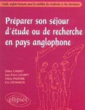 Preparer Son Sejour D'Etude Ou De Recherche En Pays Anglophone Guide Anglais-Francais Pour Mobilite - Couverture - Format classique