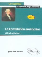 La constitution américaine et les institutions (2e édition) - Intérieur - Format classique