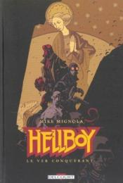 Hellboy t.6 ; le ver conquérant - Couverture - Format classique