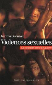 Violences sexuelles ; la nouvelle arme de guerre - Couverture - Format classique