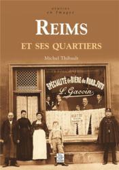 Reims et ses quartiers - Couverture - Format classique