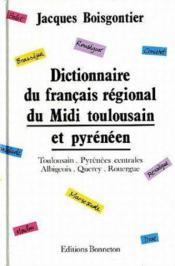 Dictionnaire du francais regional du midi toulousain et pyreneen - Couverture - Format classique