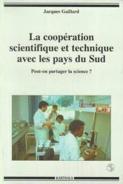La Cooperation Scientifique Et Technique Avec Les Pays Du Sud - Couverture - Format classique