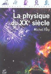La physique du XX siecle - Intérieur - Format classique