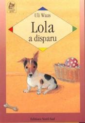 Lola a disparu - Couverture - Format classique