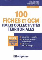 100 fiches et QCM sur les collectivites territoriales (2e edition) - Couverture - Format classique