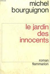 Le Jardin Des Innocents. - Couverture - Format classique