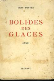 Bolides Des Glaces - Couverture - Format classique