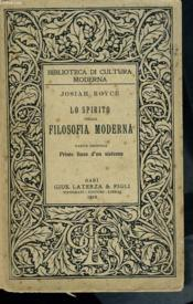 Lo Spirito De La Filosofia Moderna. Parte Seconda : Prime Linee D'Un Sistema - Couverture - Format classique
