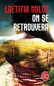 Vente  On se retrouvera  - Laetitia Milot