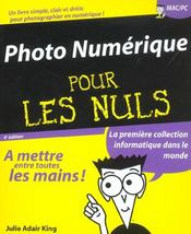 Vente livre :  La photo numerique (4e édition)  - Julie Adair King - Julie Adair King