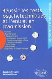 Reussir Les Tests Psychotechniques Et L'Entretien D'Admission Nouvelle Edition - Intérieur - Format classique