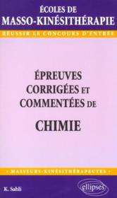 Epreuves Corrigees Et Commentees De Chimie - Couverture - Format classique
