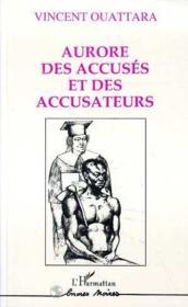 Aurore des accuses et des accusateurs - Couverture - Format classique