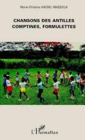 Chansons Des Antilles Comptines,Formulettes - Couverture - Format classique