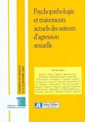 Psychopathologie Et Traitements Actuels Des Auteurs D'Agression Sexuelle - Intérieur - Format classique