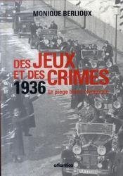Des jeux et des crimes ; 1936, le piège blanc olympique - Intérieur - Format classique