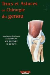 Trucs et astuces en chirurgie du genou - Couverture - Format classique