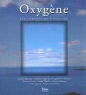 Oxygenes ; Les Carnets De L'Evasion - Intérieur - Format classique