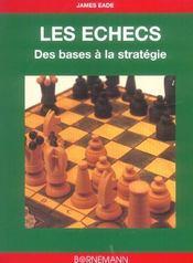 Les échecs ; des bases à la stratégie - Intérieur - Format classique